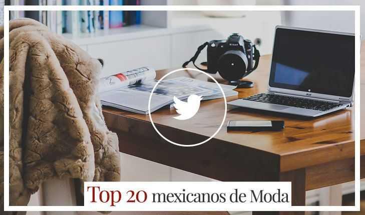 Twitter: Los mexicanos + influyentes en el mundo de la Moda
